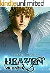 Heaven - Earth Angel: The Heaven saga...