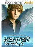 Heaven - Earth Angel: The Heaven saga vol. 1 (Italian Edition)