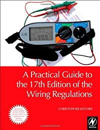 A Practical Guide to the 17th Edition of the Wiring Regulations download ebook