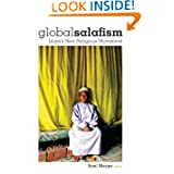 Global Salafism: Islam's New Religious Movement (Columbia/Hurst)