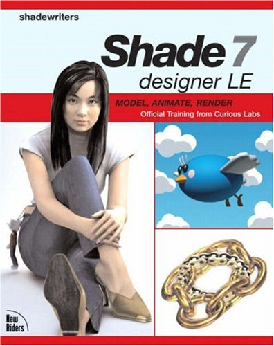Shade 7 designer LE: Model, Animate, Render