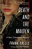 img - for Death and the Maiden: A Max Liebermann Mystery book / textbook / text book