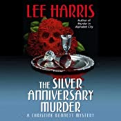The Silver Anniversary Murder: A Christine Bennett Mystery, Book 16 | Lee Harris
