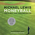 Moneyball: The Art of Winning an Unfair Game (       ungekürzt) von Michael Lewis Gesprochen von: Scott Brick