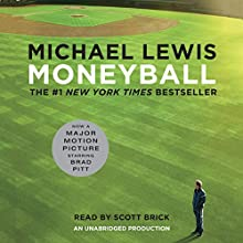 Moneyball: The Art of Winning an Unfair Game | Livre audio Auteur(s) : Michael Lewis Narrateur(s) : Scott Brick