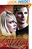 The Fiery Heart: A Bloodlines Novel