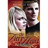 The Fiery Heart: A Bloodlines Novel ~ Richelle Mead