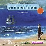 Richard Wagner: Der fliegende Holländer (Starke Stücke) | Markus Vanhoefer