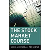 The Stock Market Course ~ George Fontanills