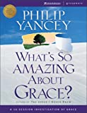 Whats So Amazing About Grace? - International Edition