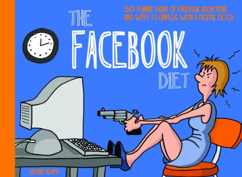 The Facebook Diet 50 Funny Signs of Facebook Addiction and Ways to Unplug with a Digital Detox The Unplug Series095560690X : image