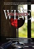 echange, troc Wine: The Basics [Import USA Zone 1]