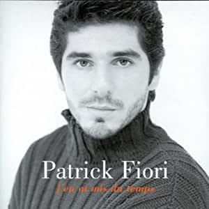 Patrick Fiori - J'En Ai Mis Du Temps - Amazon.com Music
