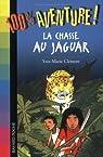 La chasse au jaguar par Clément