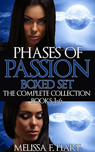 Phases of Passion: Boxed Set (The Complete Collection, Book 1-6) (Werewolf Romance - Paranormal Romance) (Phases of Passions)