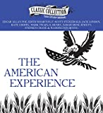 The American Experience: A Collection of Great American Stories (Classic Collection (Brilliance Audio))