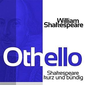 Othello (Shakespeare kurz und bündig) Hörbuch