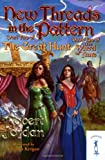 New Threads in the Pattern (The Great Hunt, Book 2) (0765348446) by Robert Jordan