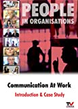 Communication At Work: Introduction & Case Study