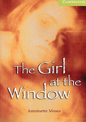 The Girl at the Window Starter/Beginner (Cambridge English Readers)