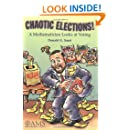 Chaotic Elections! A Mathematician Looks at Voting