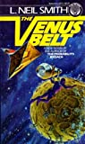 The Venus Belt (0345287215) by Smith, L. Neil