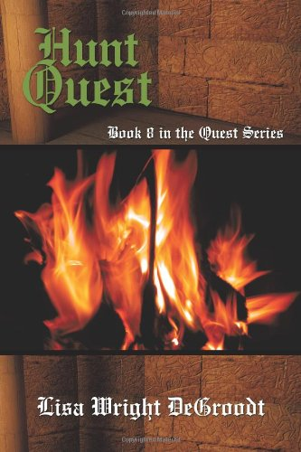 Hunt Quest: Book 8 In The Quest Series