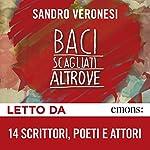 Baci scagliati altrove | Sandro Veronesi
