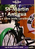 Caraibi St Martin, Antigua (lonely Planet Travel Guide...