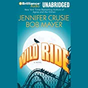Wild Ride | [Jennifer Crusie, Bob Mayer]