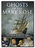 Ghosts Of The Mary Rose [DVD]