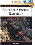 Southern Pacific Railroad (MBI Railroad Color History)
