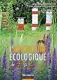 L'apiculture �cologique de A � Z