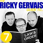 The Ricky Gervais Guide to...LAW AND ORDER Hörspiel von  Ricky Gervais, Steve Merchant & Karl Pilkington Gesprochen von:  Ricky Gervais, Steve Merchant & Karl Pilkington