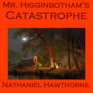 Mr. Higginbotham's Catastrophe Hörbuch