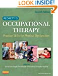 Pedretti's Occupational Therapy: Prac...