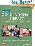 Pedretti's Occupational Therapy: Prac...