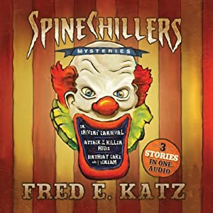 Spine Chillers Mysteries 3-in-1 | [Fred E Katz]