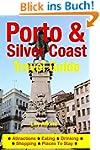 Porto & the Silver Coast Travel Guide...
