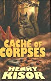Cache of Corpses