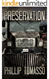 Preservation: The Vaccination Trilogy:  Book 3 (Vaccination Triology)