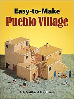 Cut Assemble Pueblo Village An Easy To Make Paper Model