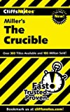 CliffsNotes on Miller's The Crucible (Cliffsnotes Literature Guides)