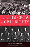 img - for From Jim Crow to Civil Rights: The Supreme Court and the Struggle for Racial Equality by Michael J. Klarman (2004-02-05) book / textbook / text book