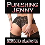 Punishing Jenny: A Submissive/BDSM Storydi Lane Masters