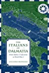 The Italians of Dalmatia: From Italia...