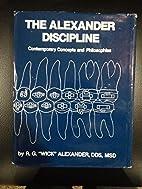 The Alexander Discipline by R.G. Alexander