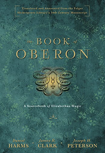 The Book of Oberon: A Sourcebook of Elizabethan Magic