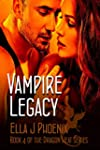 Vampire Legacy (Book 4 of the Dragon...