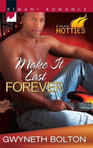 Image of Make It Last Forever (Kimani Romance)